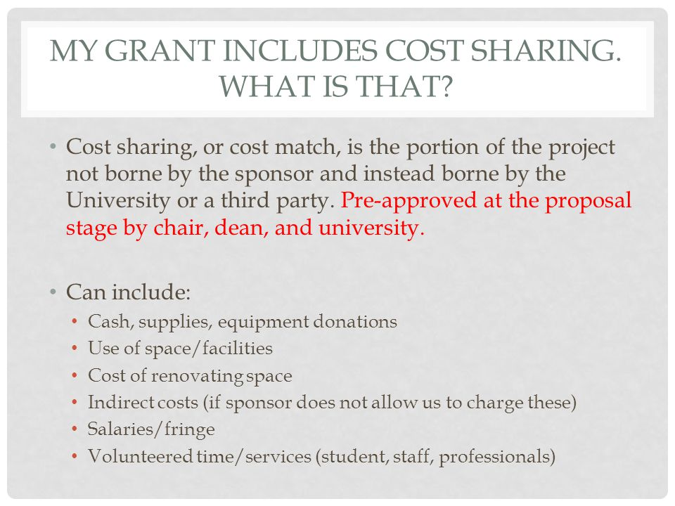MY GRANT INCLUDES COST SHARING. WHAT IS THAT.
