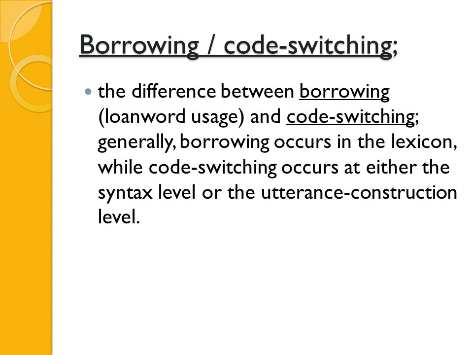 Some proposed constraints are The Free-morpheme Constraint: code-switching cannot occur between bound morphemes.
