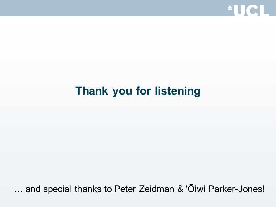 Thank you for listening … and special thanks to Peter Zeidman & Ōiwi Parker-Jones!