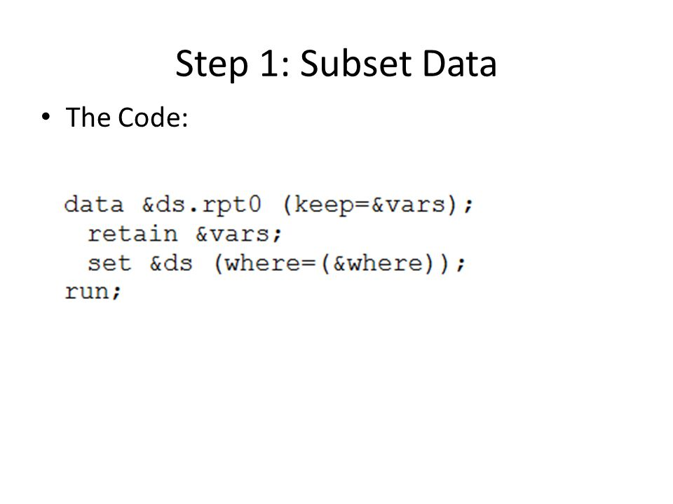 Step 1: Subset Data The Code: