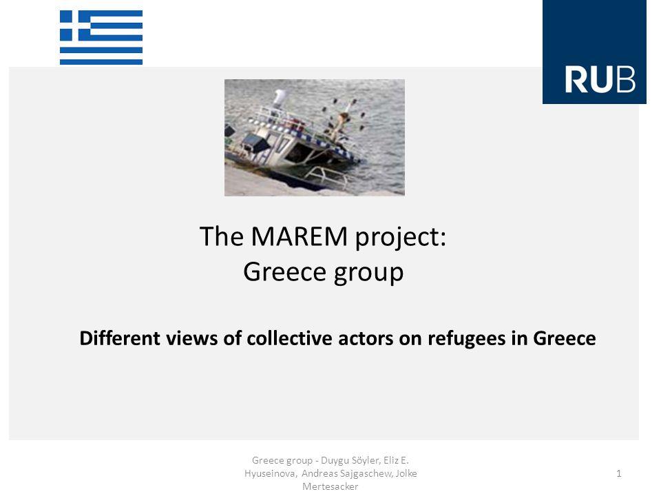 The MAREM project: Greece group Greece group - Duygu Söyler, Eliz E.
