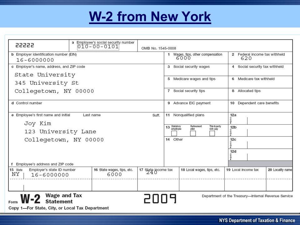 W-2 from New York 2008 Joy Kim 1577 Elmwood Ave Rochester NY 14620 010-00-0101 16-00000016000.00600.00 NY 16-00000016000.00 240.00 University of Roche