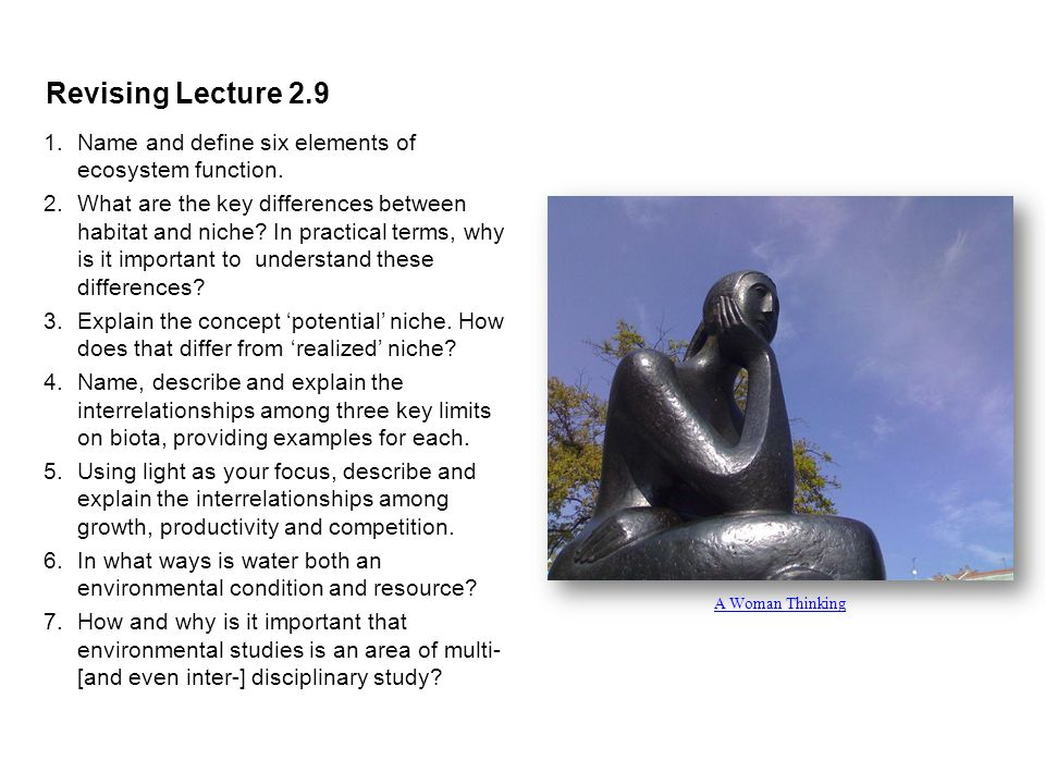 Revising Lecture 2.9 1.Name and define six elements of ecosystem function.