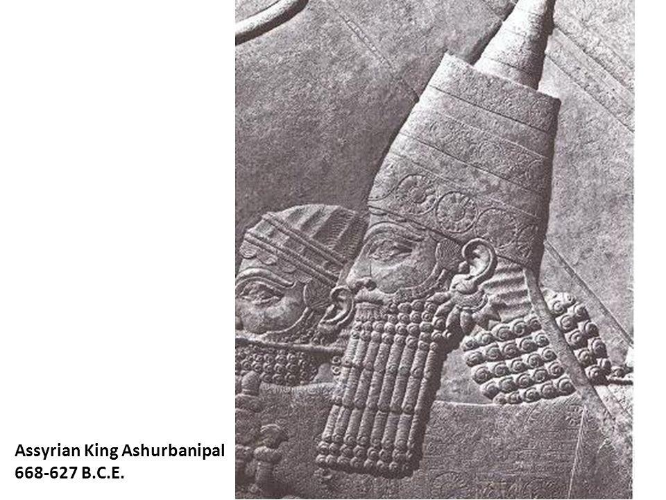 Assyrian King Ashurbanipal 668-627 B.C.E.