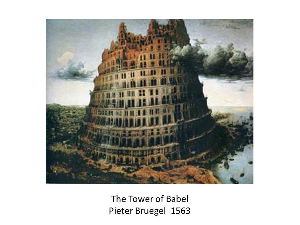 The Tower of Babel Pieter Bruegel 1563