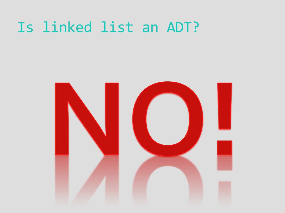 Is linked list an ADT?