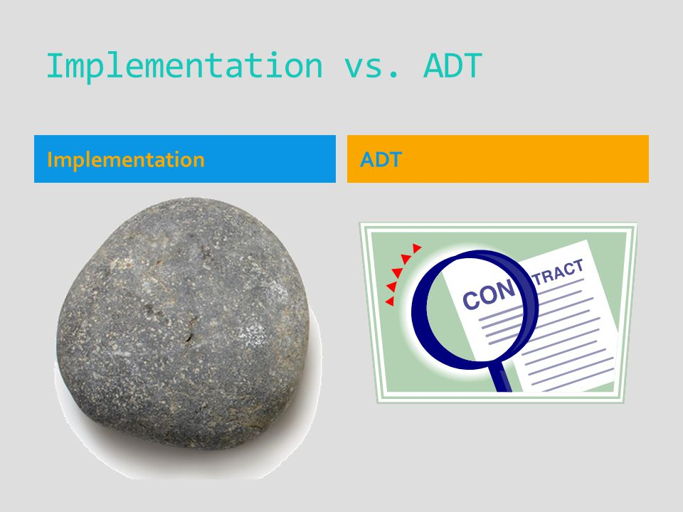 Implementation vs. ADT ImplementationADT