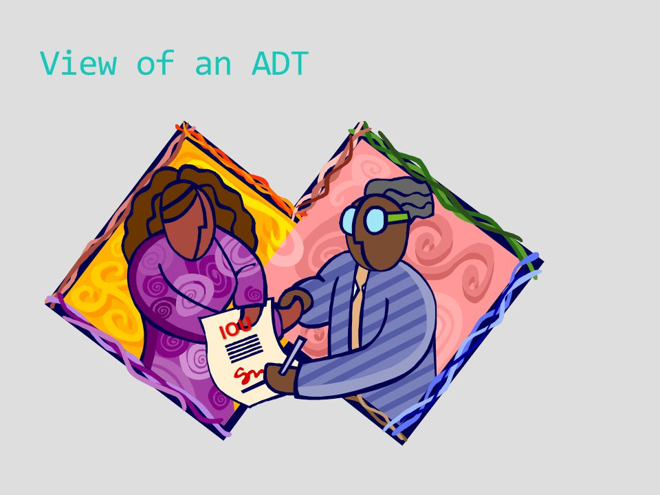View of an ADT IOU