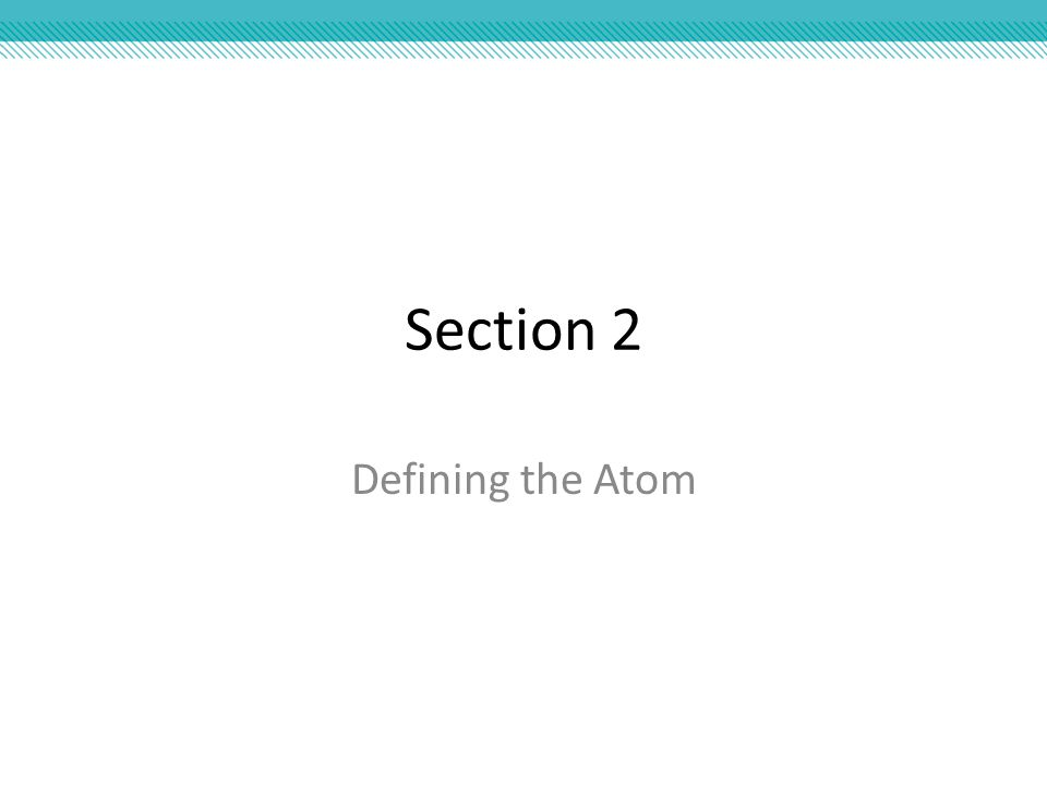 Essential Questions What is an atom.