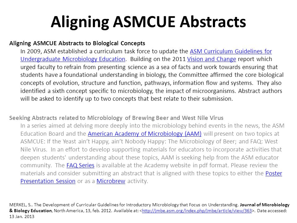 Aligning ASMCUE Abstracts Aligning ASMCUE Abstracts to Biological Concepts In 2009, ASM established a curriculum task force to update the ASM Curricul
