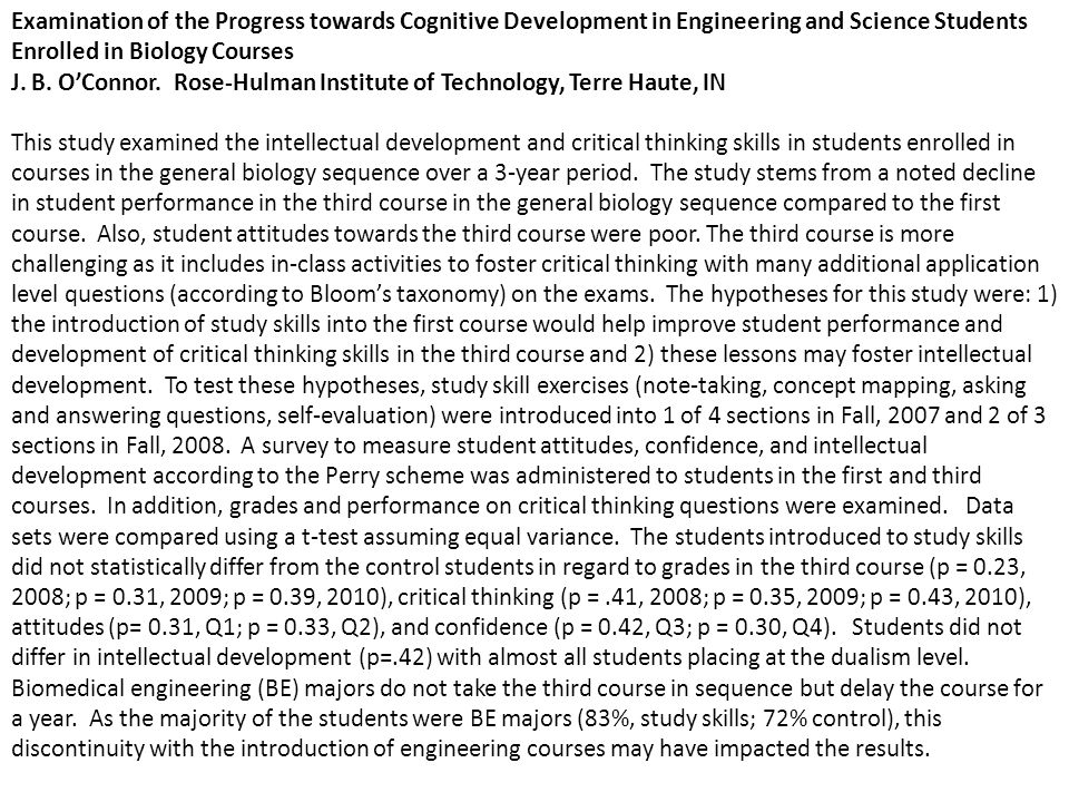 Examination of the Progress towards Cognitive Development in Engineering and Science Students Enrolled in Biology Courses J.