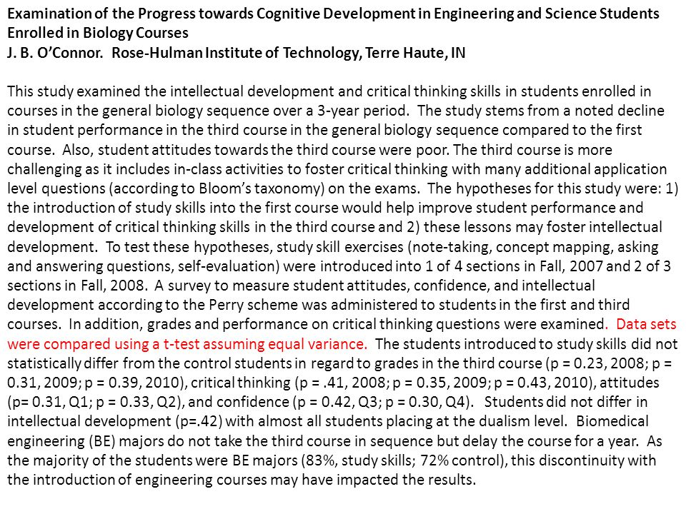 Examination of the Progress towards Cognitive Development in Engineering and Science Students Enrolled in Biology Courses J. B. O'Connor. Rose-Hulman
