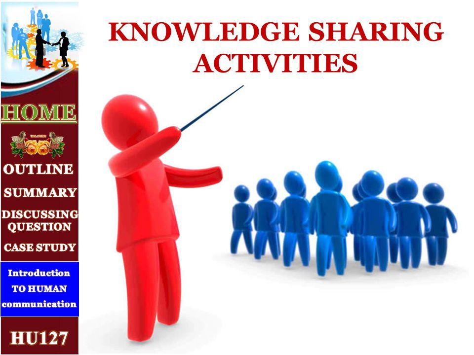 KNOWLEDGE SHARING ACTIVITIES