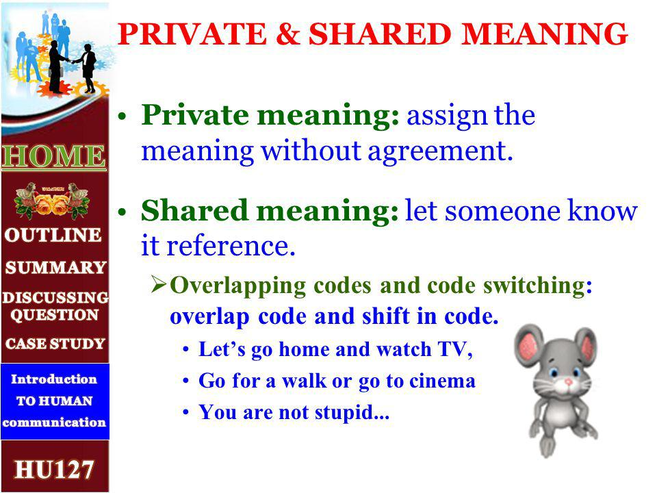What is encoding and decoding message? How does it work? 10