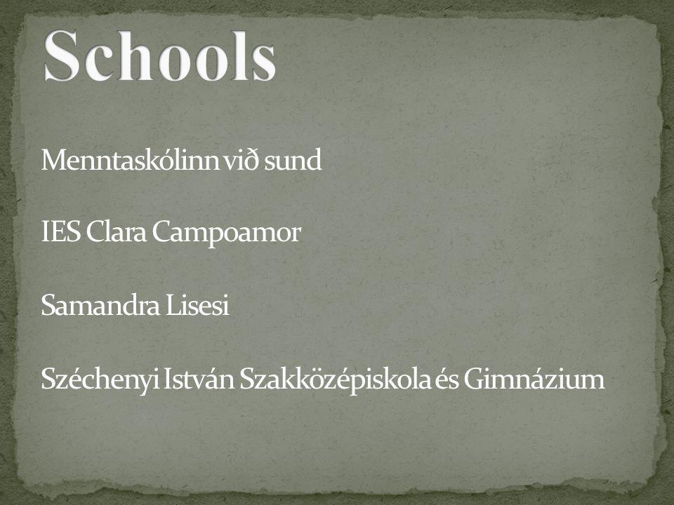 Menntaskólinn við sund IES Clara Campoamor Samandra Lisesi Széchenyi István Szakközépiskola és Gimnázium