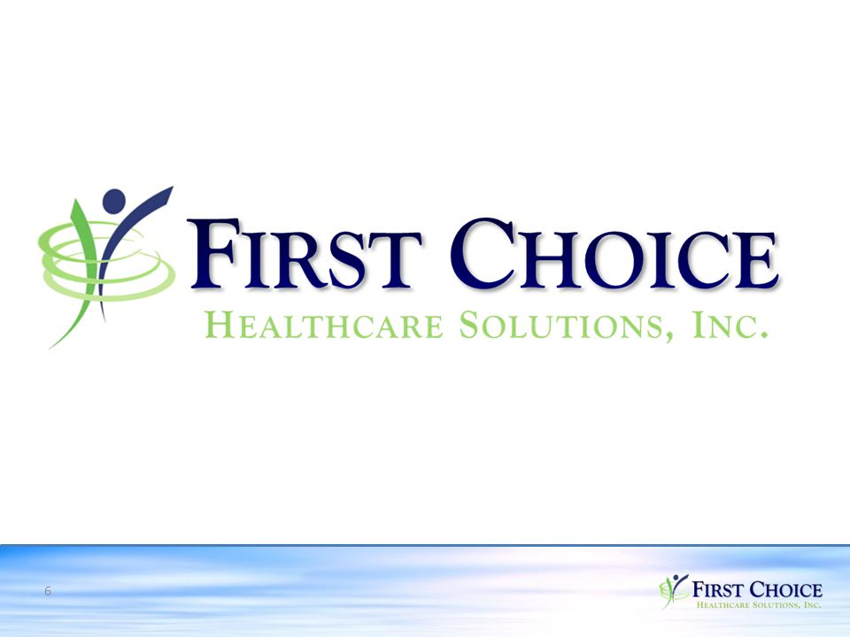 7 W HAT IS F IRST C HOICE H EALTHCARE S OLUTION ? A Retail Business Model in the Medical Sector