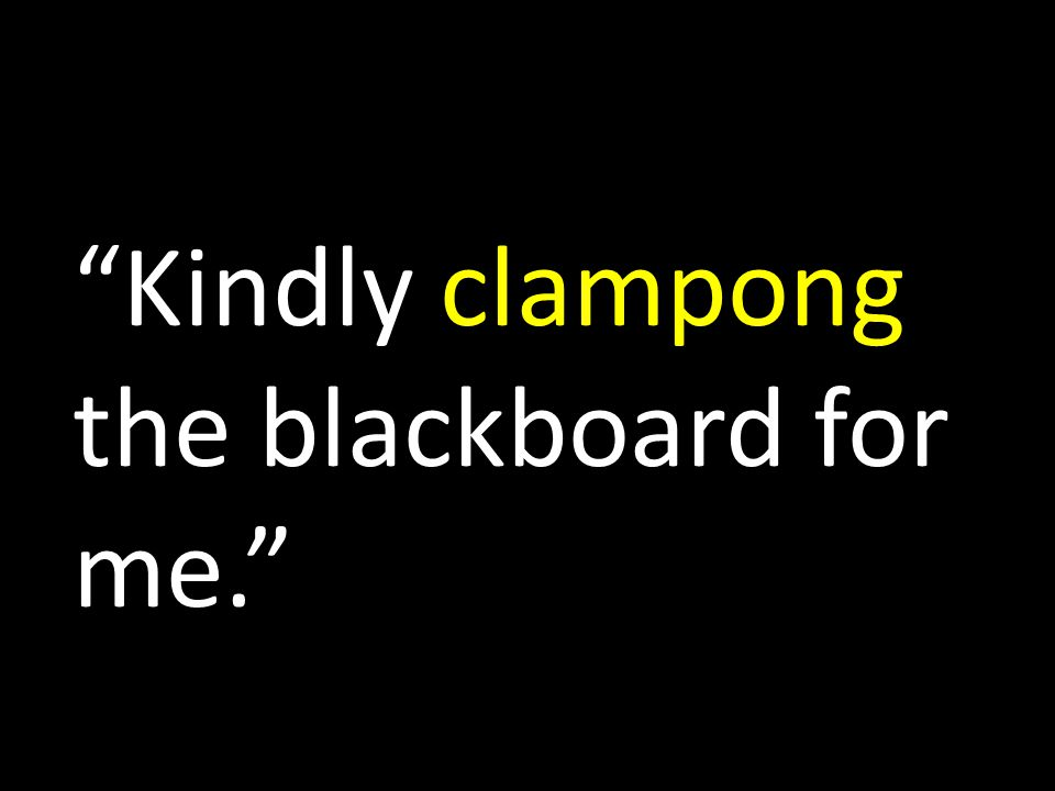 Kindly clampong the blackboard for me.