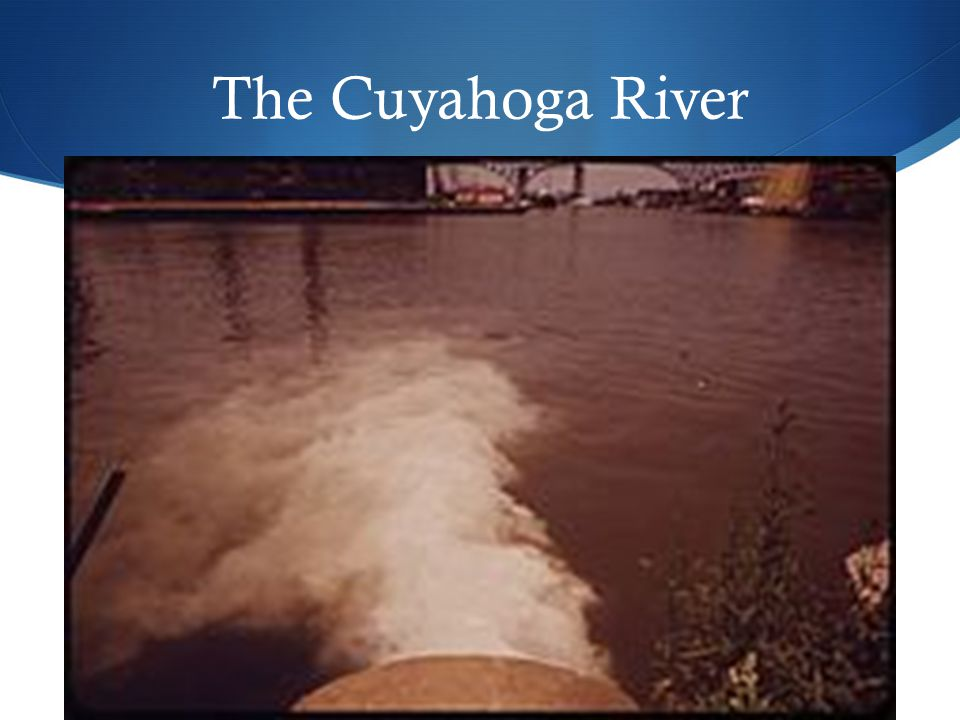 The Cuyahoga River