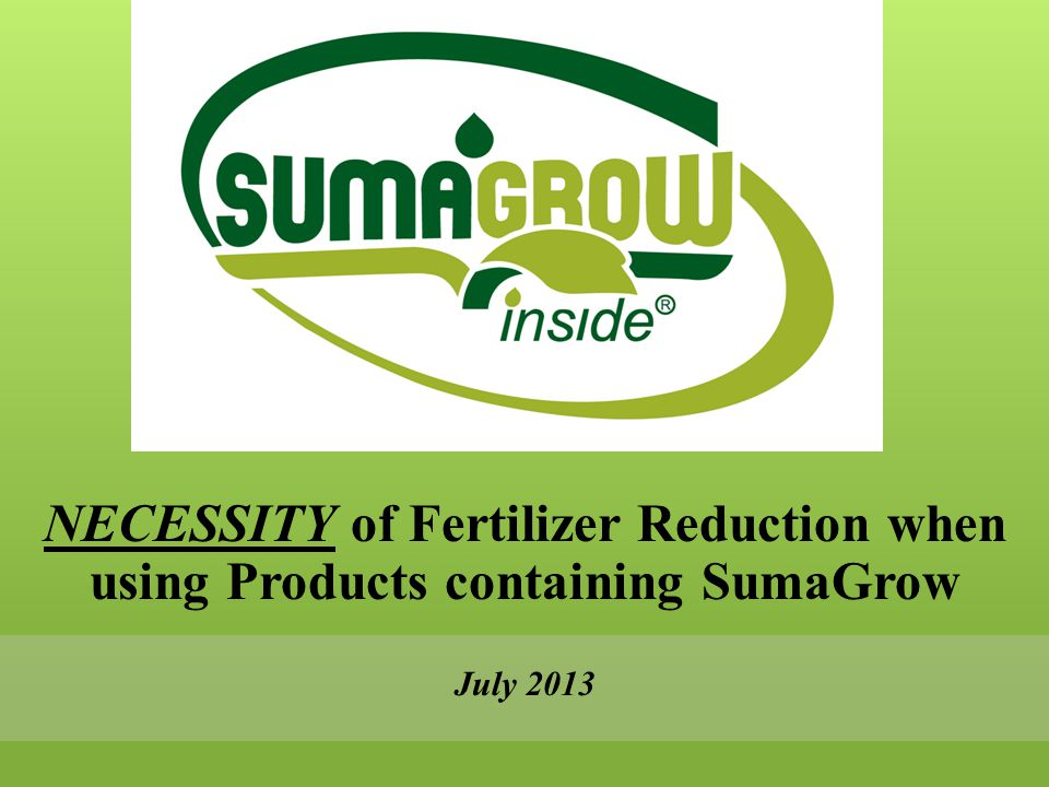 ARKANSAS COTTON 100% Fertilizer compared to 100% fertilizer with a SumaGrow product – 11.2% NEGATIVE YIELD 100% Fertilizer 870 Pounds 100% Fertilizer + SG 772 Pounds
