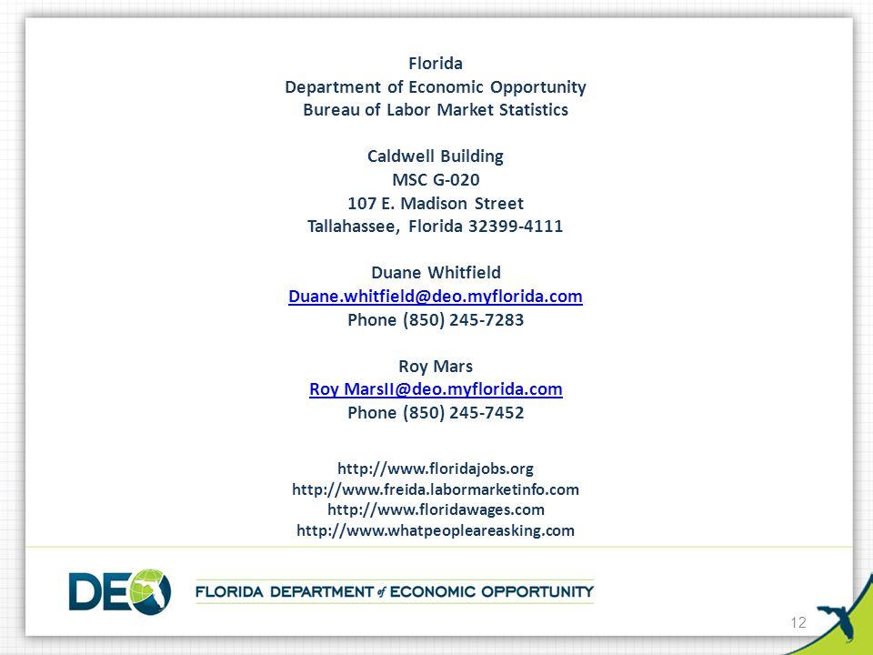 Florida Department of Economic Opportunity Bureau of Labor Market Statistics Caldwell Building MSC G-020 107 E.