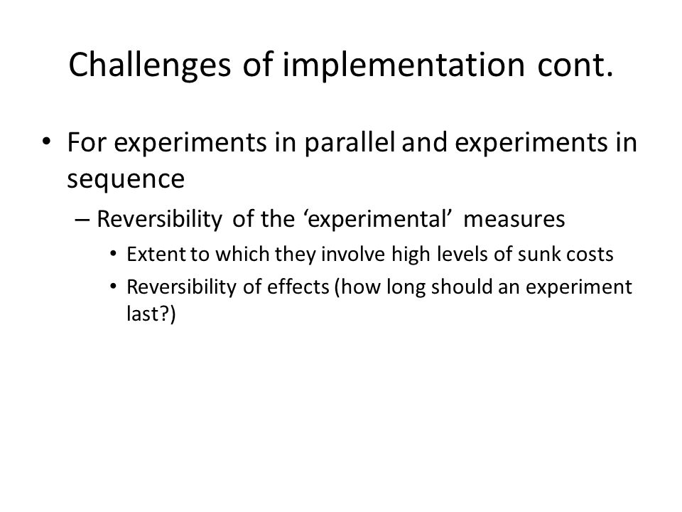 Challenges of implementation cont.