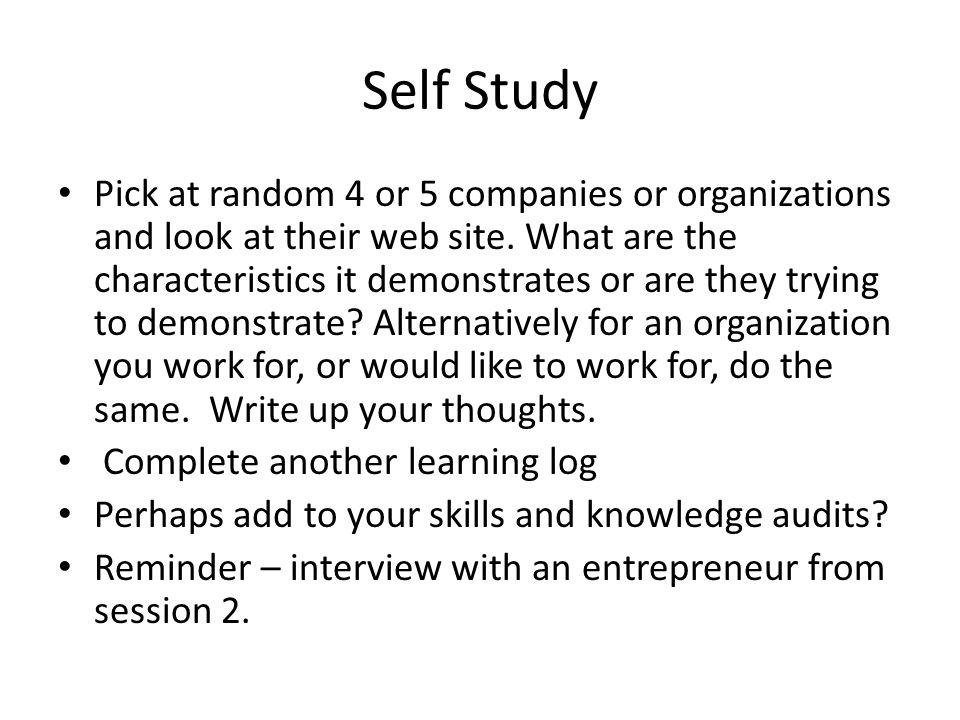 Self Study Pick at random 4 or 5 companies or organizations and look at their web site.
