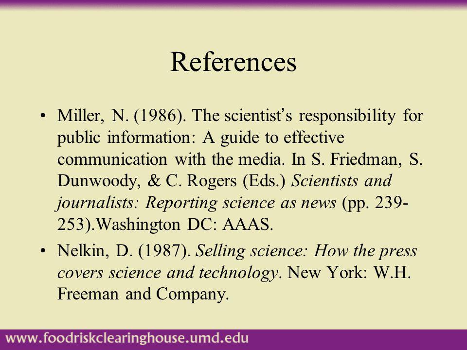 References Miller, N. (1986).