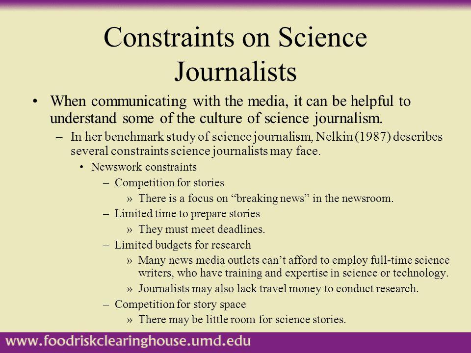 Constraints on Science Journalists, cont'd.