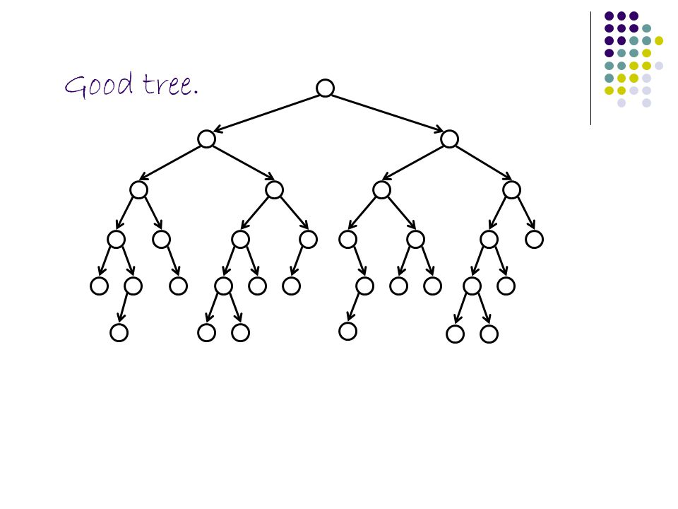 Good tree.
