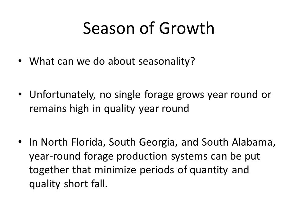 Season of Growth What can we do about seasonality.