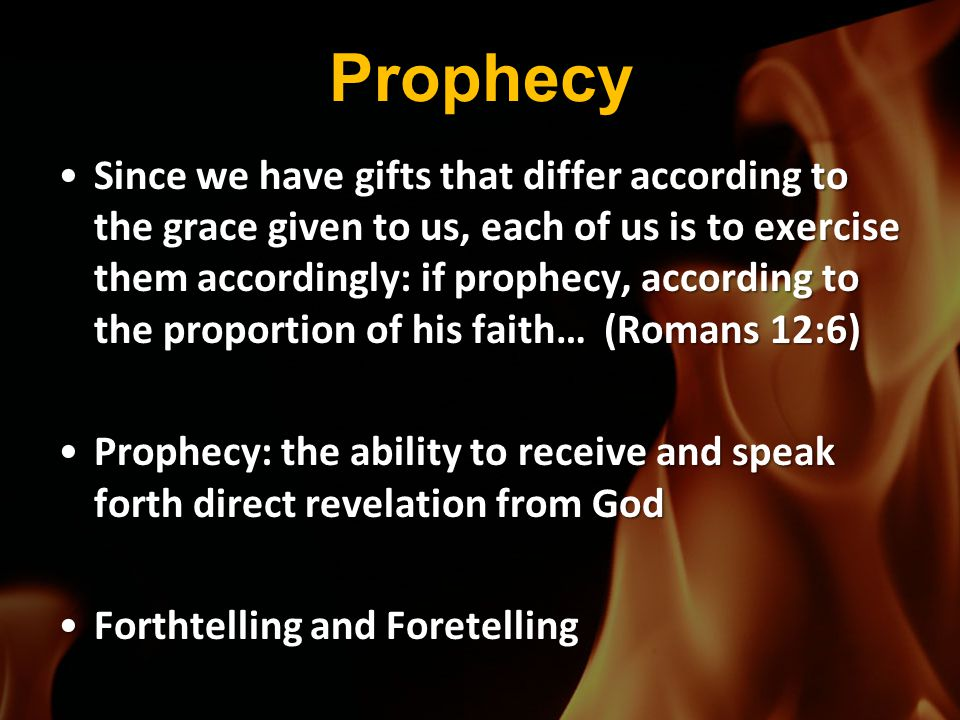 Prophecy 20 Above all, you must understand that no prophecy of Scripture came about by the prophet's own interpretation.
