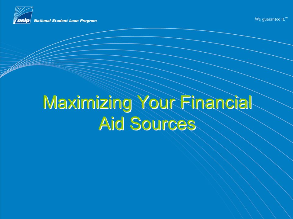 Maximizing Your Financial Aid Sources