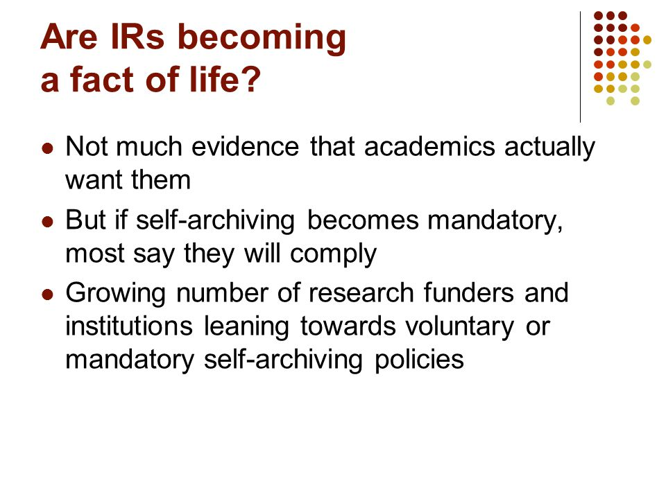 Are IRs becoming a fact of life.