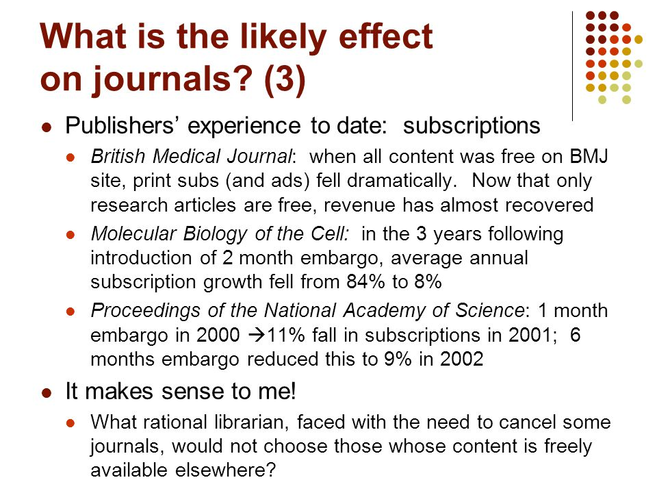 What is the likely effect on journals.