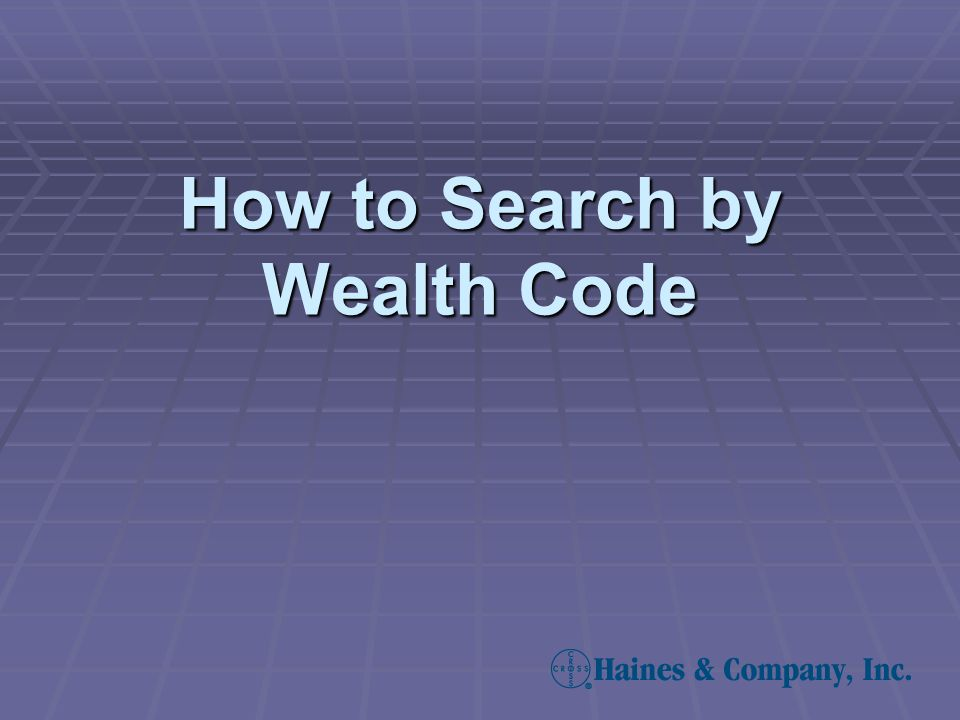 How to Search by Wealth Code