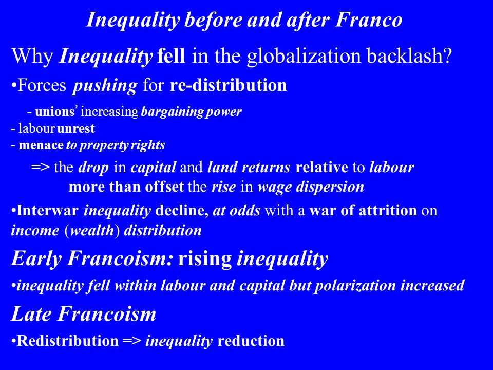 Inequality before and after Franco Why Inequality fell in the globalization backlash.