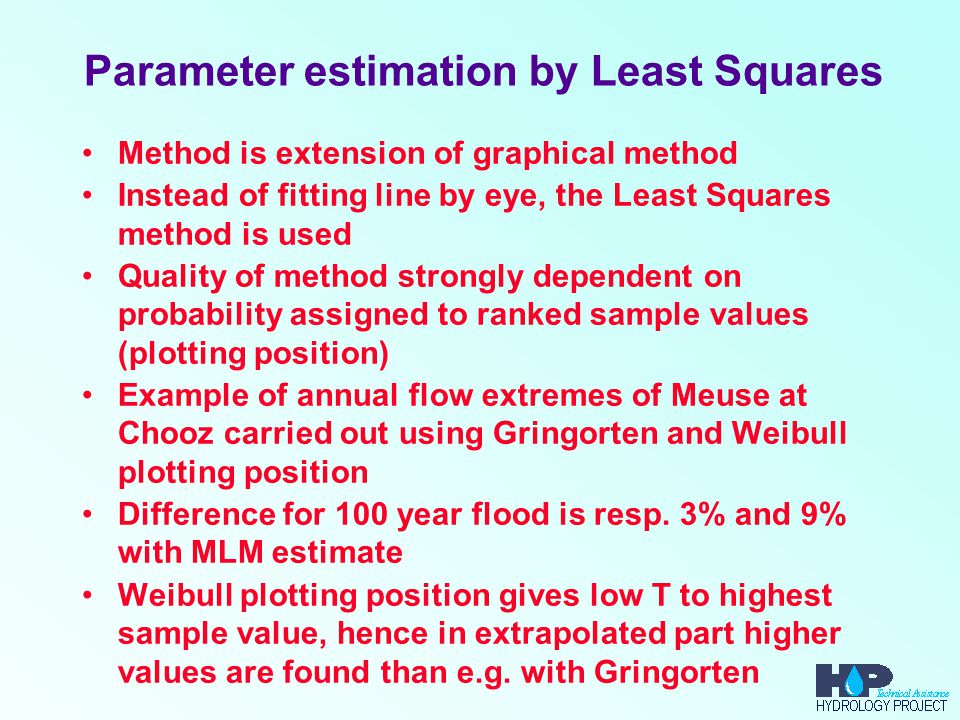 Parameter estimation by Least Squares Method is extension of graphical method Instead of fitting line by eye, the Least Squares method is used Quality