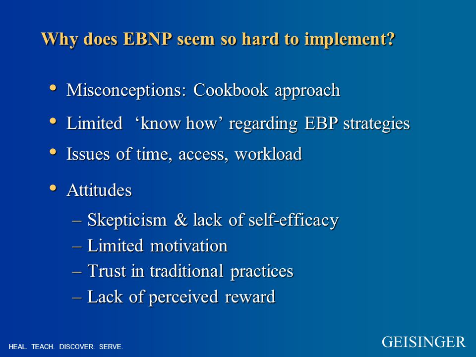 Using EBNP Judging the evidence –Hierarchy of evidence.