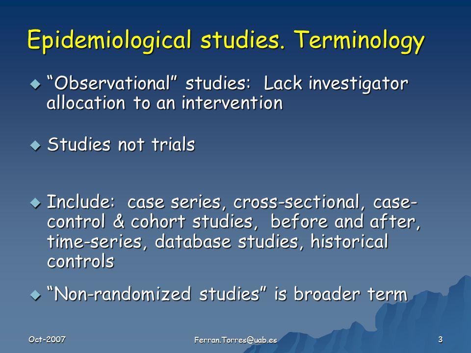 Oct-2007 Ferran.Torres@uab.es 3 Epidemiological studies.