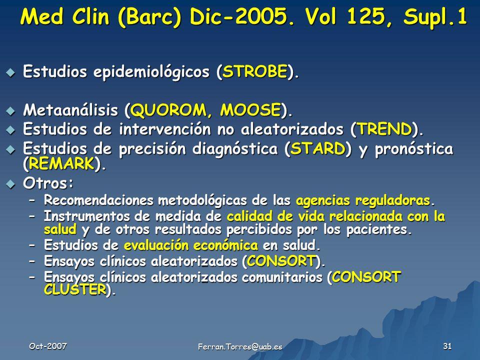 Oct-2007 Ferran.Torres@uab.es 31 Med Clin (Barc) Dic-2005.
