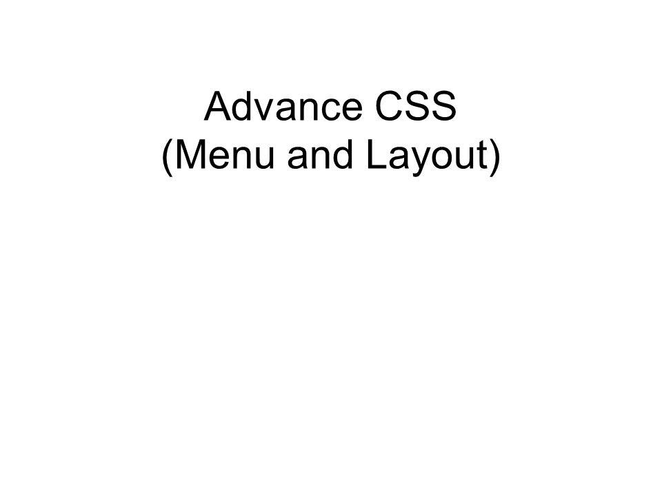 Advance CSS (Menu and Layout)