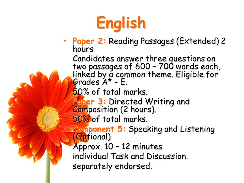 English Paper 2: Reading Passages (Extended) 2 hoursPaper 2: Reading Passages (Extended) 2 hours Candidates answer three questions on two passages of 600 – 700 words each, linked by a common theme.