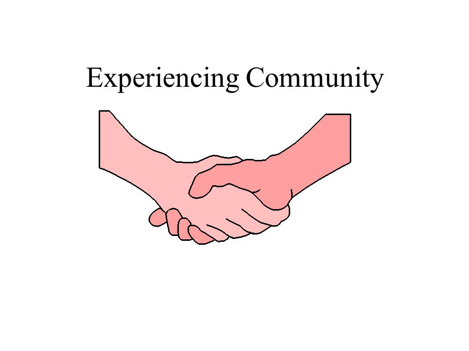 Experiencing Community