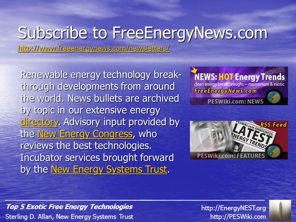 Subscribe to FreeEnergyNews.com Renewable energy technology break- through developments from around the world.