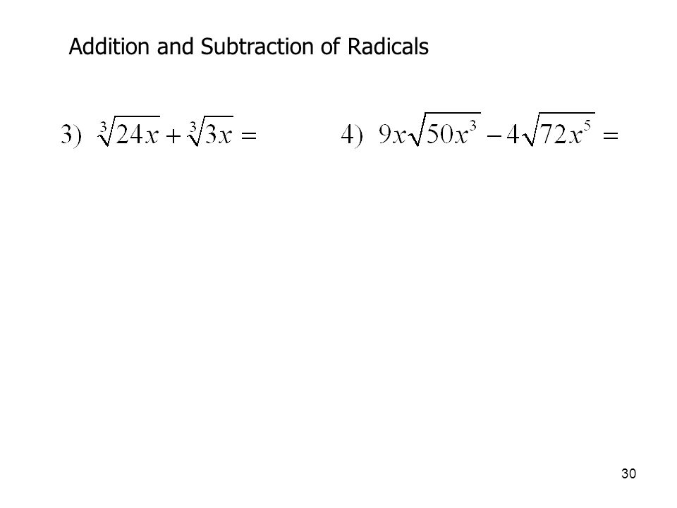 30 Addition and Subtraction of Radicals