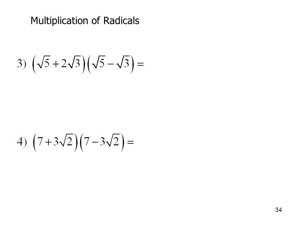 34 Multiplication of Radicals