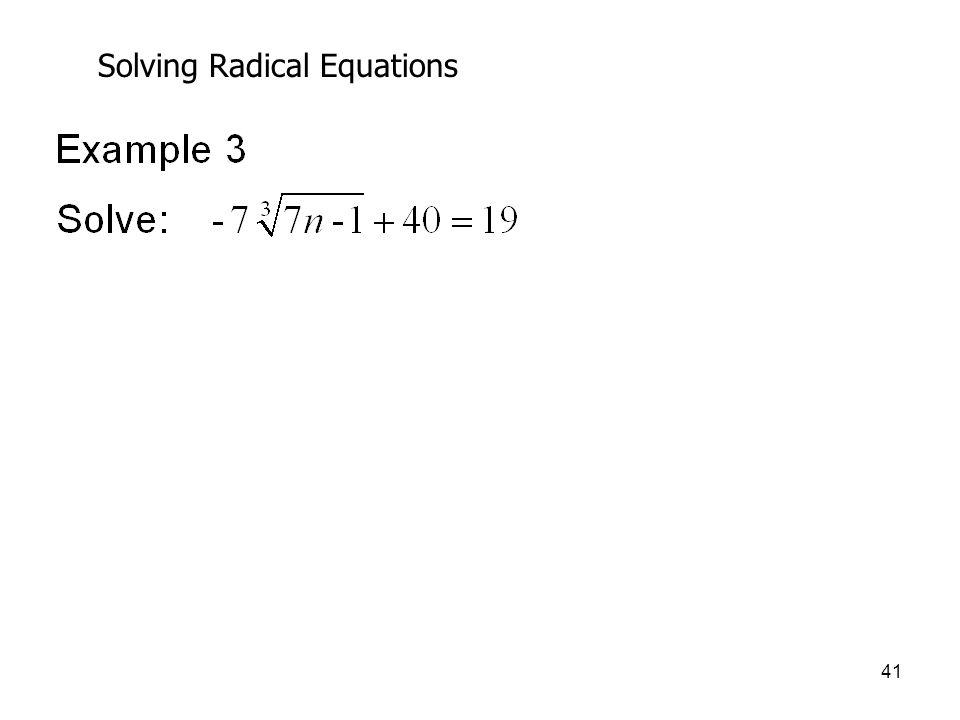 41 Solving Radical Equations
