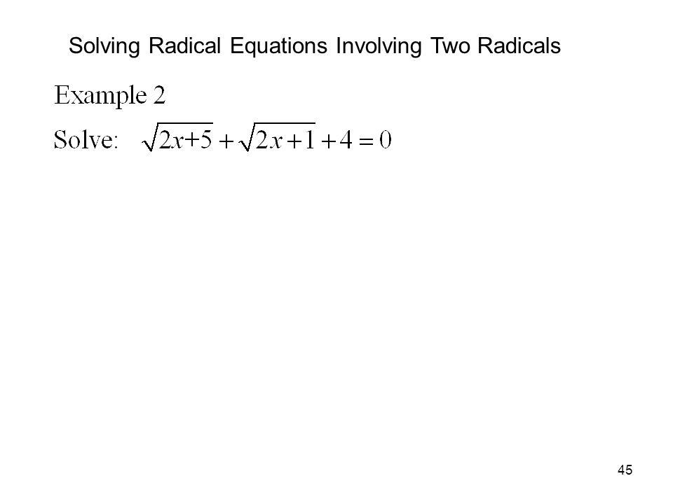 45 Solving Radical Equations Involving Two Radicals