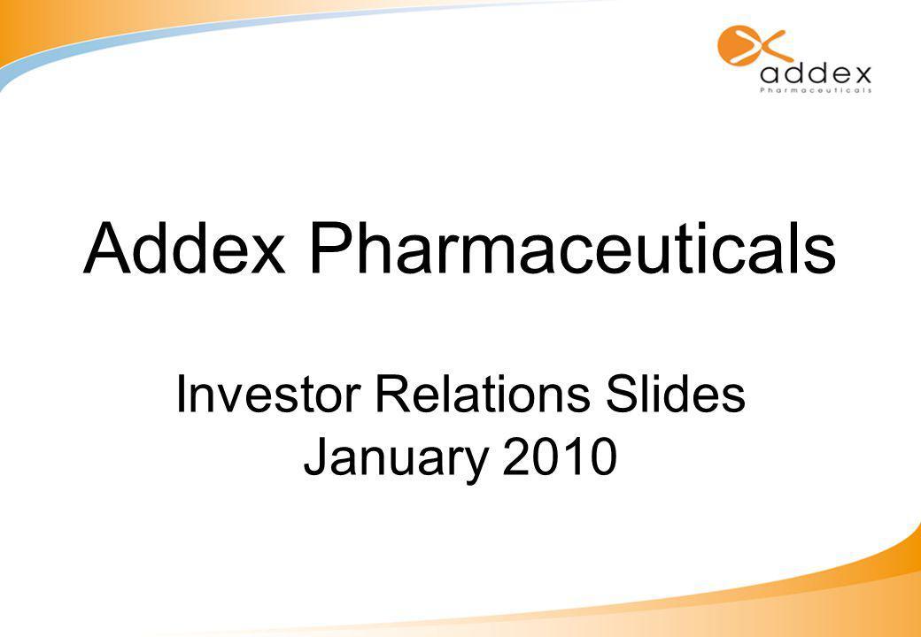 Addex Pharmaceuticals Investor Relations Slides January 2010