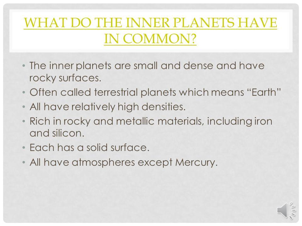 DATA PlanetMercuryVenusEarthMars Diameter (km) 4,87912,10412,7566,794 Period of rotation (Earth days) 58.92441.01.01 Average distance from sun 0.390.721.01.52 Period of revolution (Earth days) 88224.7365.2687 Number of moons 0012